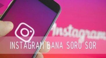 instagram bana soru sor nasıl kullanılır