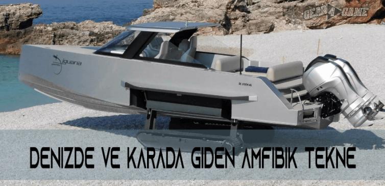 iguana denizde ve karada giden tekne 2
