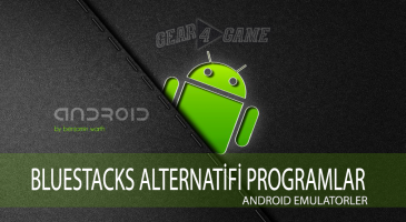 bluestacks alternatifi programlar android emülatör