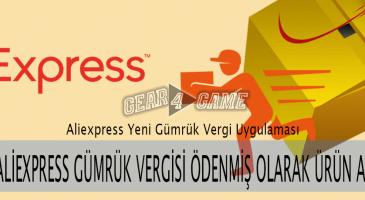 aliexpress yeni gümrük vergisi uygulaması